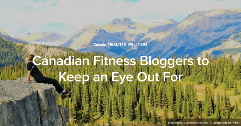 Canadian Fitness Bloggers to Keep an Eye Out For